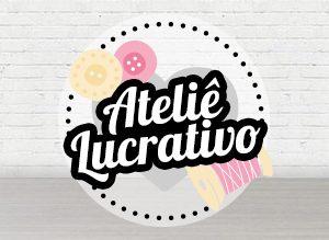 Método Ateliê Lucrativo - Ateliê de Artesanato Lucrativo