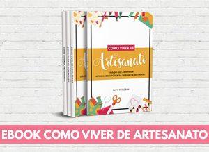 Ebook Como Viver de Artesanato